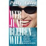 Wer_jung_bleiben_will_Polly_Adler
