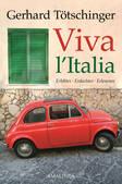 Viva l'Italia, Gerhard Tötschinger, Amalthea